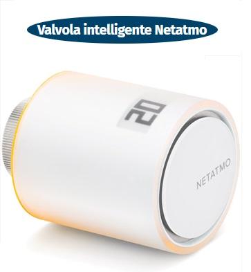 valvola intelligente per termosifoni netatmo